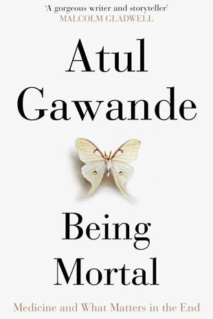 Photo of book cover, Atul Gawande Being Mortal