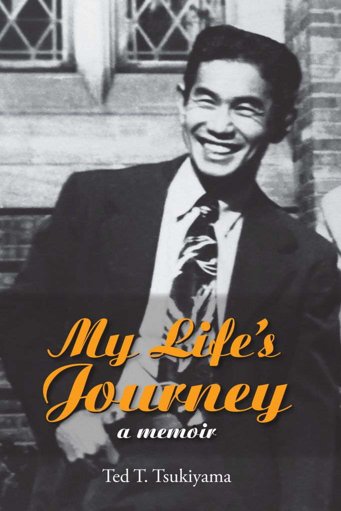 Image of book cover, My Life's Journey, by author Ted T. Tsukiyama