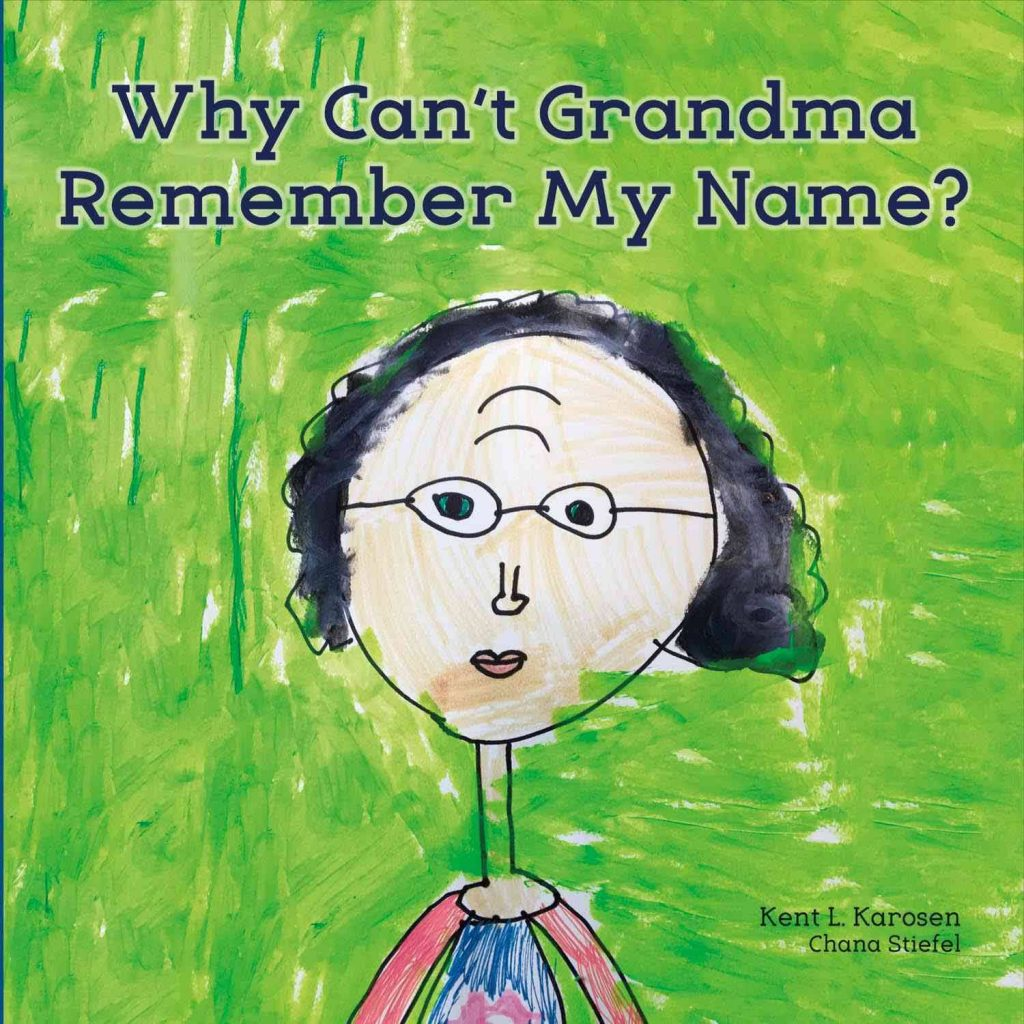 """Drawing of an elderly lady with text that reads, """"Why Can't Grandma Remember My Name?"""""""