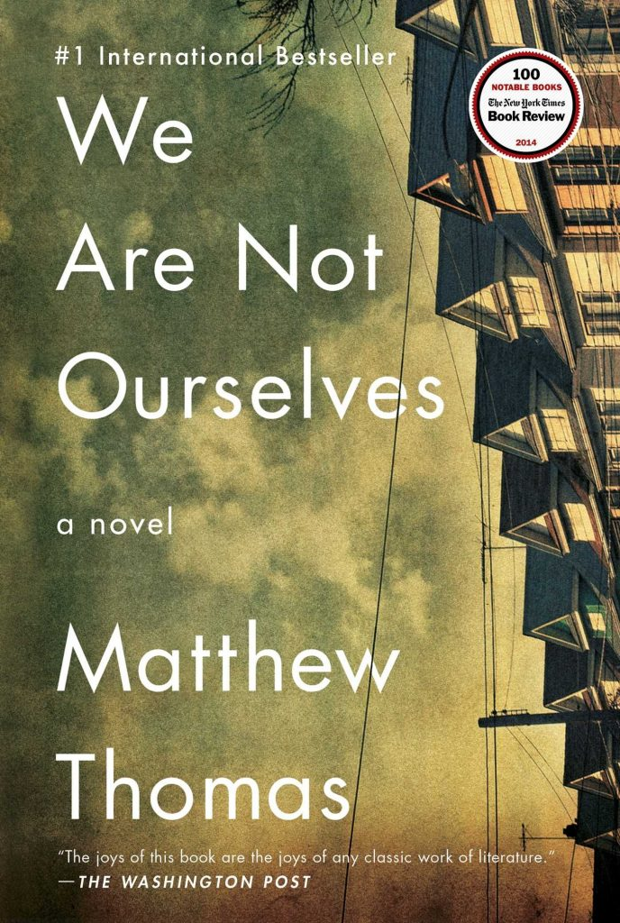 """Book cover of """"We Are Not Ourselves"""" by Matthew Thomas"""