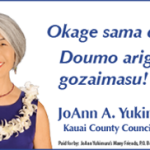 Ad for Kauai County Council Member, JoAnn A. Yukimura