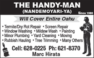 Ad for the Handy Man, Marc Hirata, cell is 808-628-0225