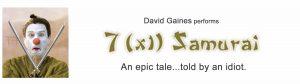 Promo for David Gaines' original rendition of director, Akira Kurosawa's epic 'Seven Samurai'