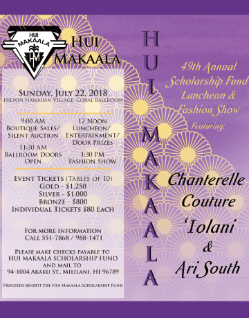 2018 Hui Makaala, Sunday June 22, 2018, at the Hilton Hawaiian Village Coral Ballroom