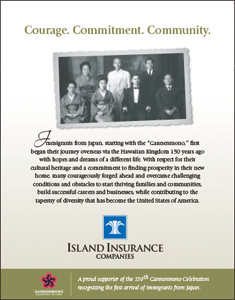 Ad for Island Insurance, featuring the 150th Anniversary of the Gannenmono's Arrival in Hawaii