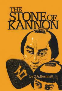 Book Cover 'The Stone of Kannon' by O.A. Bushnell