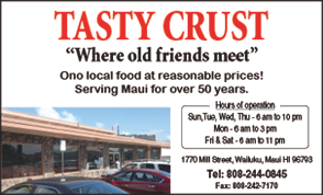 Ad for Tasty Crust, Wailuku Maui