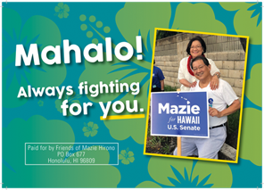 Ad for Mazie Hirono, 'Mahalo .. Always fighting for you.'