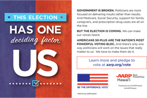 Ad for AARP Hawaii 'This Election has one deciding factor, US'