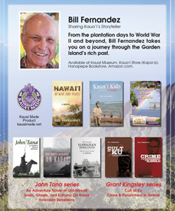 Ad for Bill Fernandez, Sharing Kauai's Storyteller