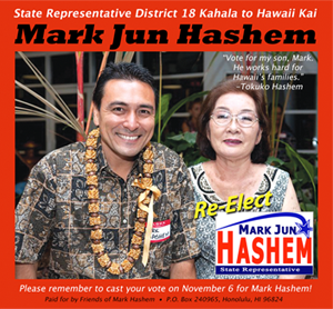 Ad for Mark Jun Hashem, State Representative District 18 Kahala to Hawaii Kai