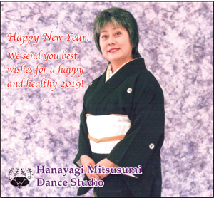 Ad for Hanayagi Mitsusumi Dance Studio 'Happy New Year! We send you best wishes for a happy and healthy 2019!'