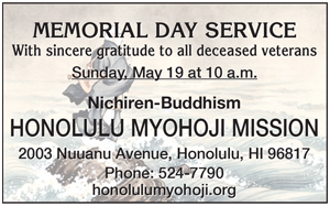 Ad for Nichiren-Buddhism Honolulu Myohoji Mission 'Memorial Day Service, with sincere gratitude to all deceased veterans, Sunday, May 19 at 10 am'