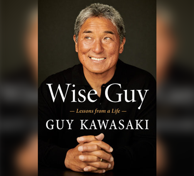 Book cover with title 'Wise Guy, Lessons from a Life' by Guy Kawasaki