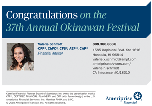 Ad for Valerie Schmidt of Ameriprise, 'Congratulations on the 37th Okinawan Festival'