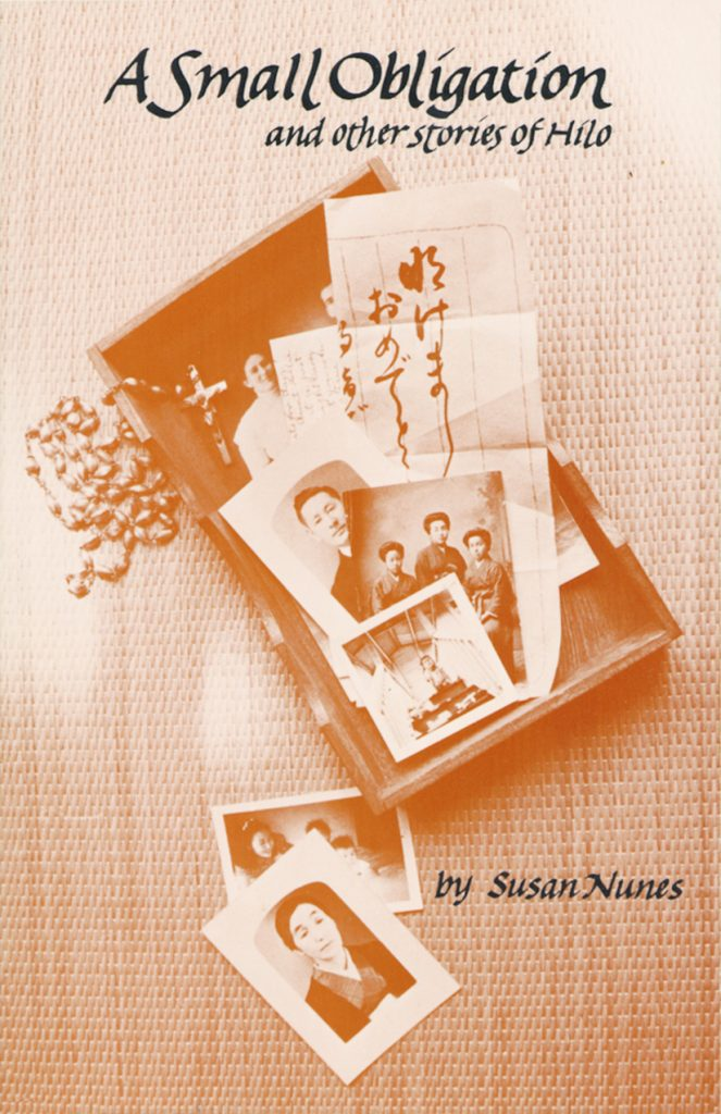 Book by Susan Nunes titled 'A Small Obligation and other Stories of Hilo'