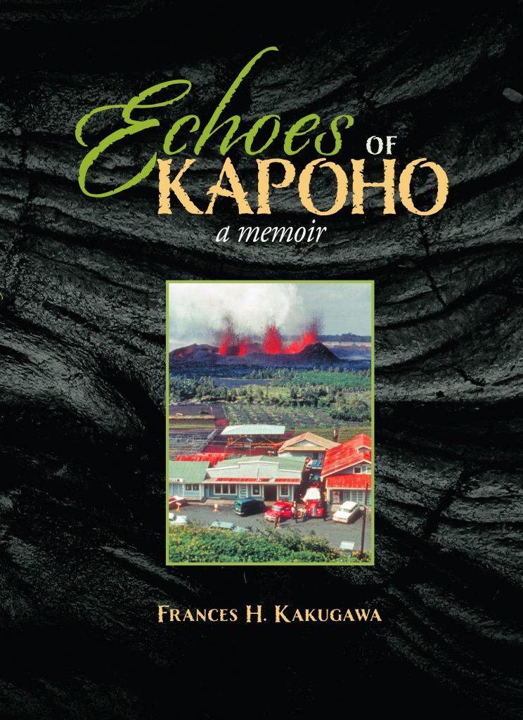 Book by Frances Kakugawa titled 'Echoes of Kapoho' A memoir