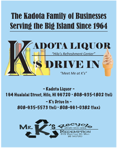 Ad for Kadota Liquror and K's Drive In 'The Kadota Family of Businesses Serving the Big Island since 1964'
