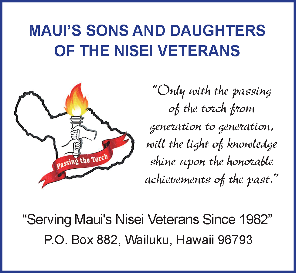 Maui's sons and daughters of the nisei veterans, serving maui's nisei veterans since 1982