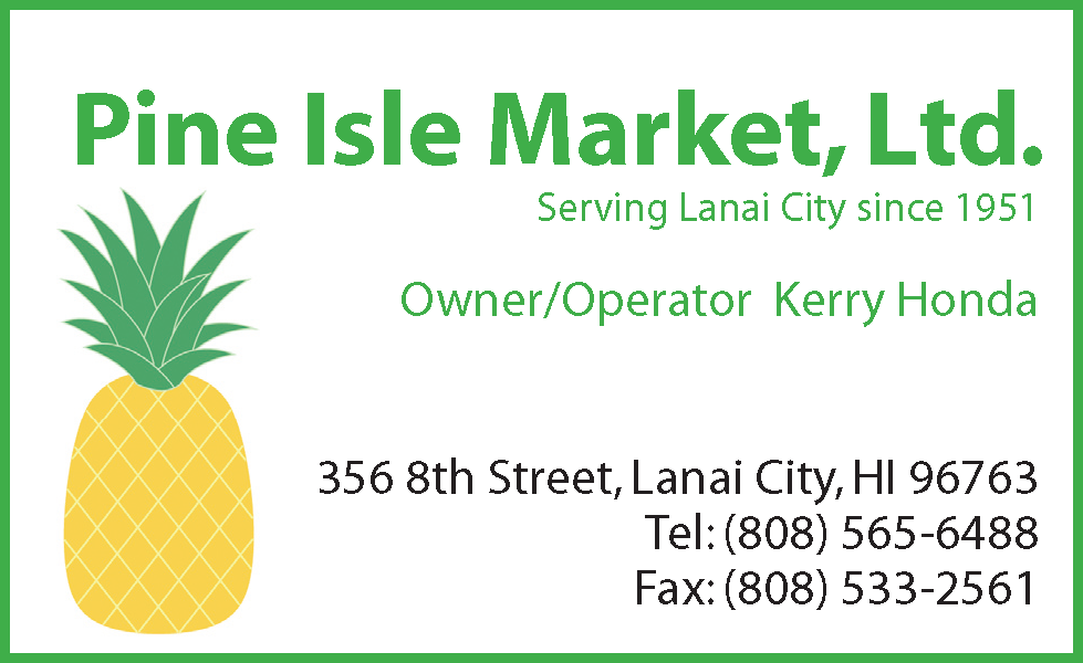 Pine Isle Market serving lanai city since 1951