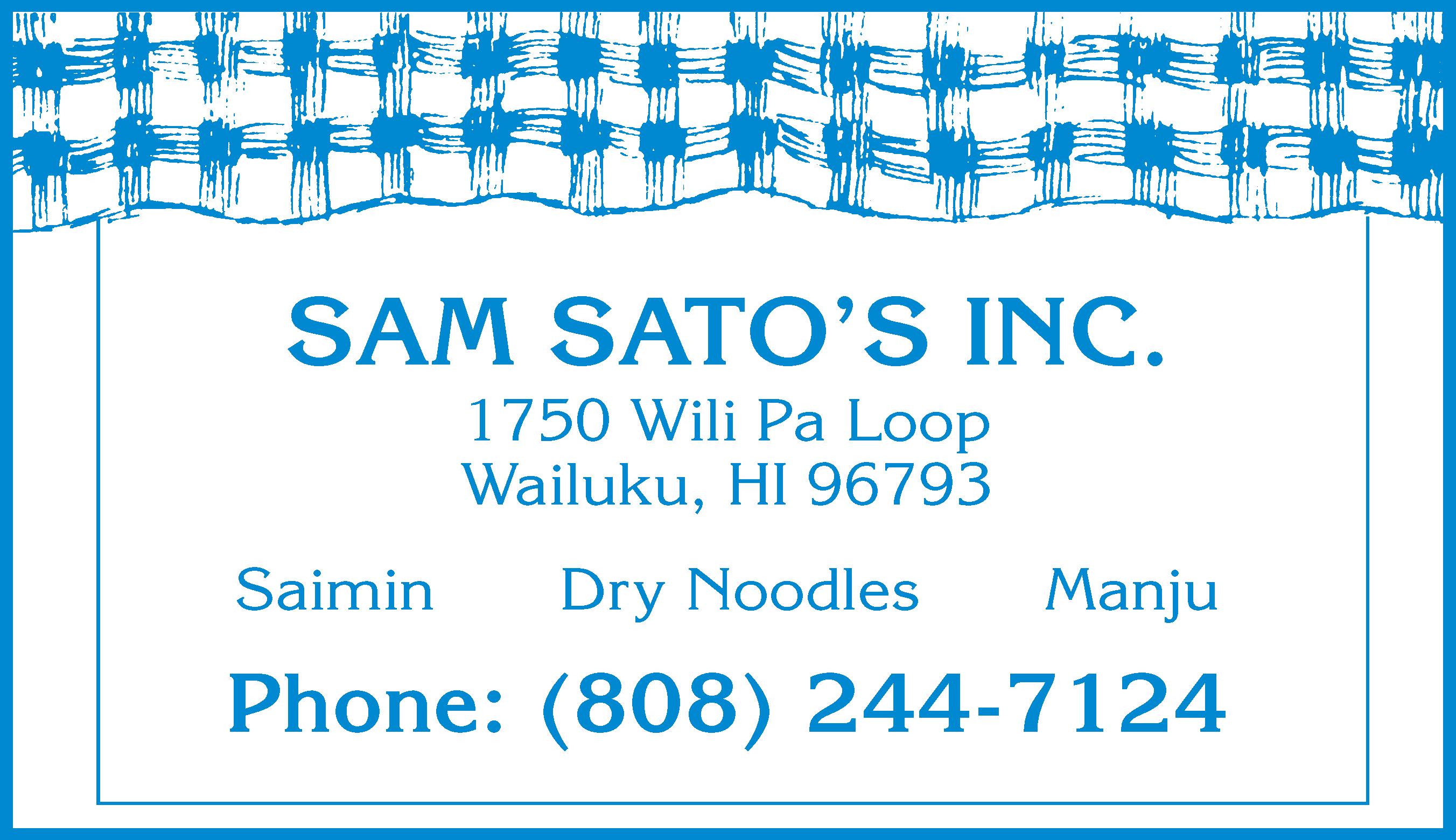 Sam Sato's Inc, saimin dry noodles, manju