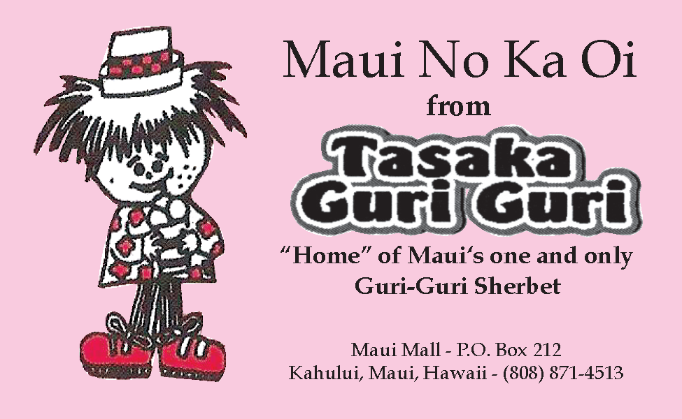 Maui No Ka Oi from Tasaka Guri Guri