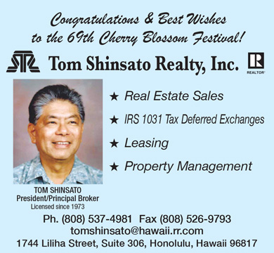 Best Wishes to 69th Cherry Blossom Festival, Tom Shinsato Realty